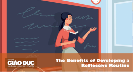 Những lợi ích của việc phát triển thói quen tự phản biện của giáo viên