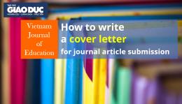 """Cách viết """"Cover letter"""" gửi tới các tạp chí chất lượng cao"""