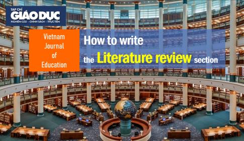 Kỹ năng viết bài báo khoa học: Cấu trúc và một số lưu ý khi viết phần Tổng quan nghiên cứu (Literature review)