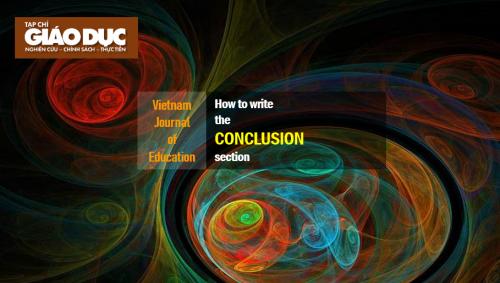 Kỹ năng viết bài báo khoa học: Cấu trúc và một số lưu ý khi viết phần Kết luận (Conclusion)