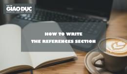 Kỹ năng viết bài báo khoa học: Cấu trúc và một số lưu ý khi viết phần Tài liệu tham khảo (References)