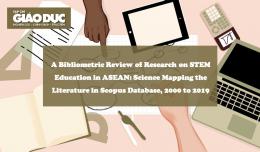 Nghiên cứu về Giáo dục STEM Ở ASEAN: Một phân tích trắc lượng