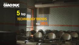 Top 05 xu hướng công nghệ từ năm 2021