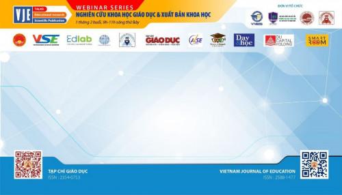 VJE Talks: Chuỗi hội thảo trực tuyến về chủ đề Nghiên cứu Khoa học giáo dục và Xuất bản khoa học